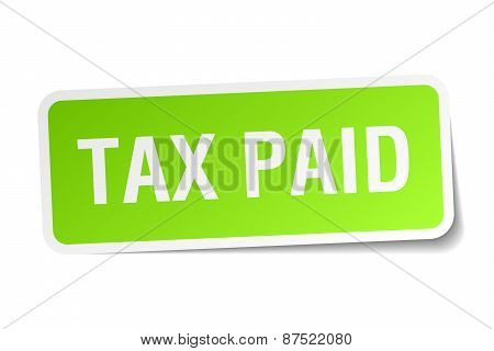 Tax Paid Green Square Sticker On White Background