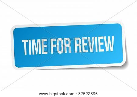 Time For Review Blue Square Sticker Isolated On White