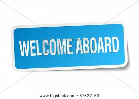 Welcome Aboard Blue Square Sticker Isolated On White