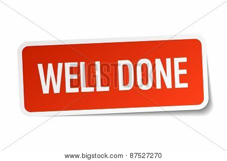 Well Done Red Square Sticker Isolated On White