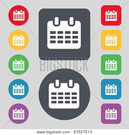 Calendar, Date Or Event Reminder  Icon Sign. A Set Of 12 Colored Buttons. Flat Design. Vector