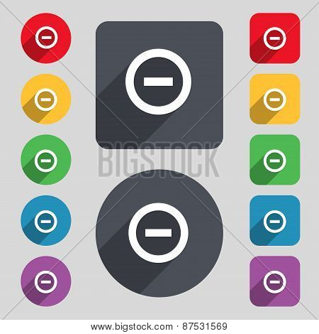 Minus, Negative, Zoom, Stop Icon Sign. A Set Of 12 Colored Buttons And A Long Shadow. Flat Design. V