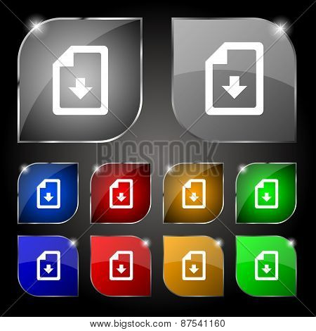 Import, Download File Icon Sign. Set Of Ten Colorful Buttons With Glare. Vector