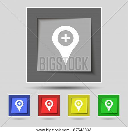 Plus Map Pointer, Gps Location Icon Sign On The Original Five Colored Buttons. Vector