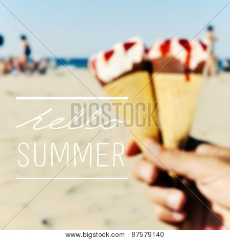 the text hello summer on a blurred image of some ice creams in the hand of a young man on the beach