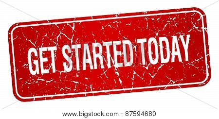 Get Started Today Red Square Grunge Textured Isolated Stamp