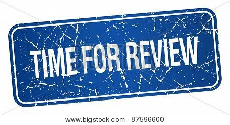 Time For Review Blue Square Grunge Textured Isolated Stamp