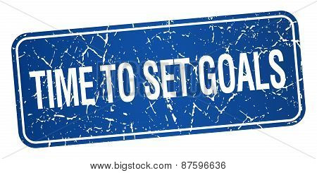 Time To Set Goals Blue Square Grunge Textured Isolated Stamp
