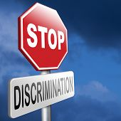 image of racial discrimination  - stop discrimination no racism agains minorities equal rigths no homophobia or gender discrimination - JPG
