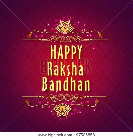 Elegant greeting card with beautiful rakhi on floral design decorated shiny purple background for Indian festival of brother and sister love, Happy Raksha Bandhan celebration.