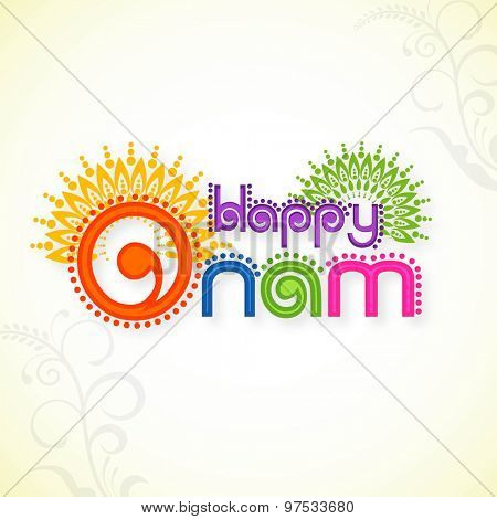 Greeting card with stylish colorful text Happy Onam on floral design decorated background for South Indian festival celebration.