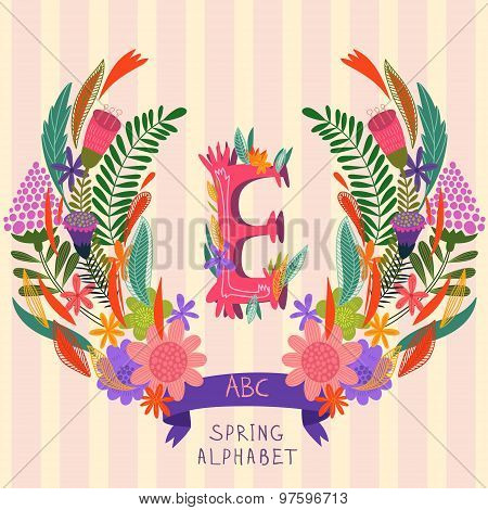 The Letter E. Floral Hand Drawn Monogram Made Of Flowers And Leafs In Vector. Spring Floral Abc Elem