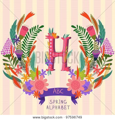 The Letter H. Floral Hand Drawn Monogram Made Of Flowers And Leafs In Vector. Spring Floral Abc Elem