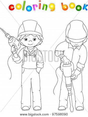 Men With Drill And Jackhammer. Coloring Book