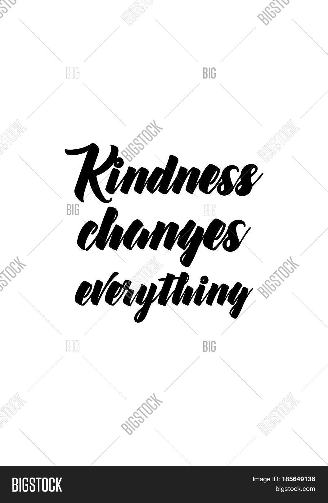 Quotes Kindness Lettering Quotes Motivation About Vector & Photo  Bigstock