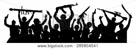 Armed Terrorists Crowd Of Military