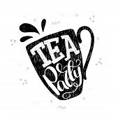 Tea Party Hand Drawn Lettering Inscription On The Background Of An Elegant Cup Silhouette. Typograph poster
