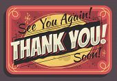 Thank You Sign See You Again Soon Typographic Vintage Influenced Business Sign Vector Design poster