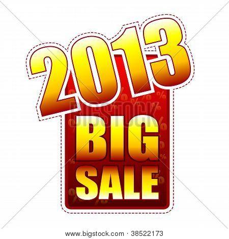 Big Sale Year 2013 Label