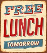 Vintage metal sign - Free Lunch Tomorrow  - JPG Version