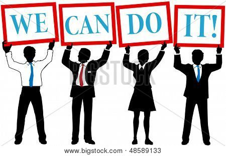 Business people team join to hold up We Can Do It signs