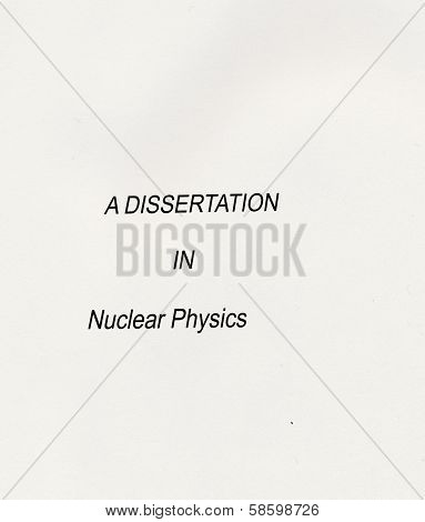 A Dissertation In Nuclear Physics