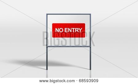 Traffic Signage Stands No Entry Sign