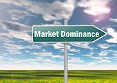 picture of domination  - Signpost Image Graphic with Market Dominance wording - JPG