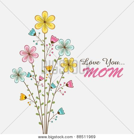 Happy Mother's Day celebration greeting card with colorful creative flowers on white background.