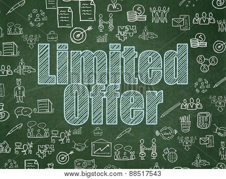 Business concept: Limited Offer on School Board background