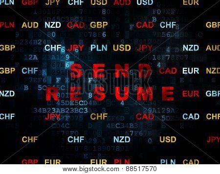 Finance concept: Send Resume on Digital background