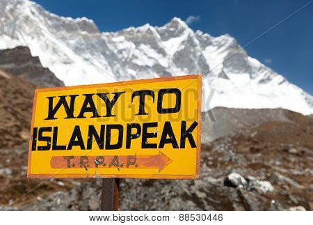 Signpost Way To Island Peak Under Lhotse Peak