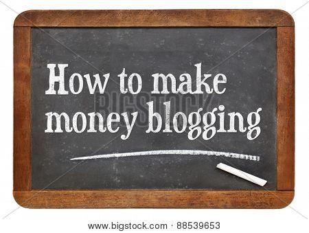 How to make money blogging - text on a vintage slate blackboard
