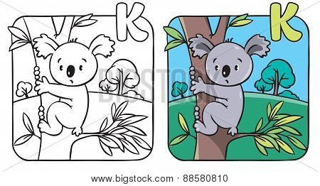 Coloring book with funny koala. Alphabet K