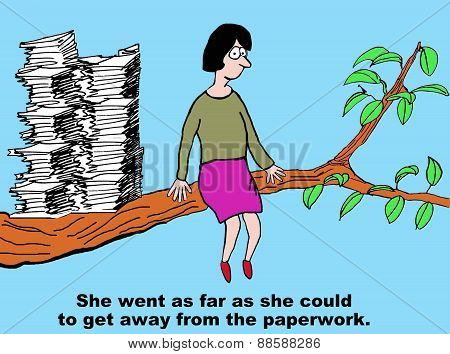 Get Away From Paperwork