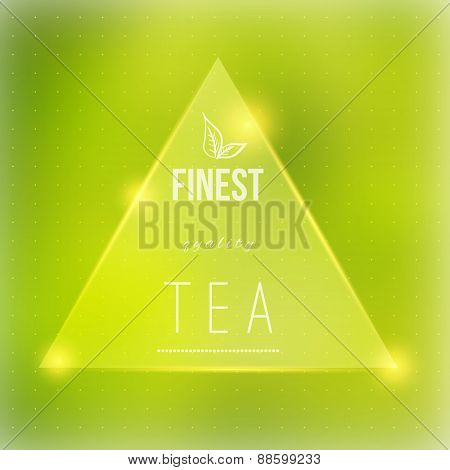 Vector tea badge  fine quality on green blured background with shiny particles.EPS10
