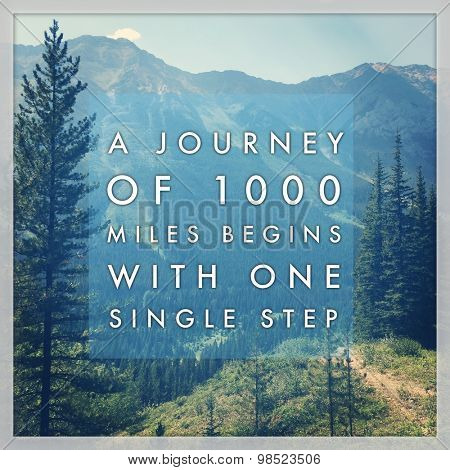 Inspirational Typographic Quote - A journey of 1000 miles begins with one single step