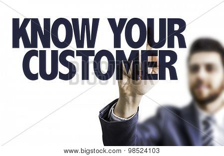 Business man pointing the text: Know Your Customer