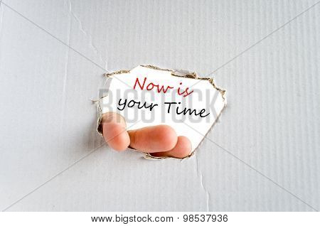 Now Is Your Time Text Concept
