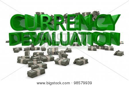Currency Devaluation Low Dollar