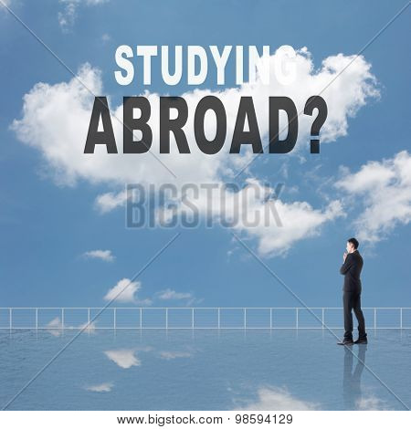 Studying Abroad? Text on the sky.