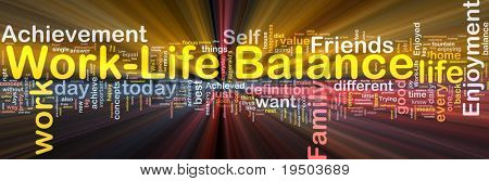 Background concept wordcloud illustration of work-life balance glowing light