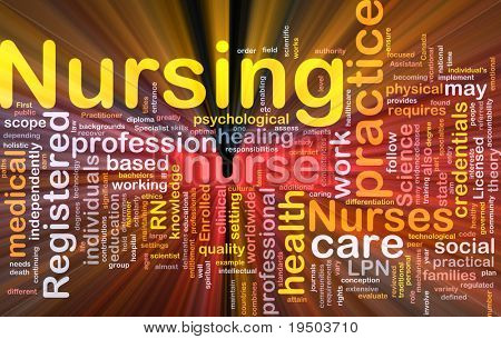Background concept wordcloud illustration of nursing glowing light