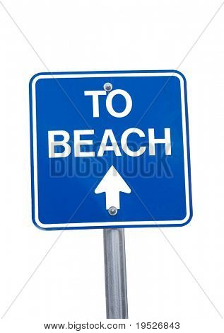 """""""to beach"""" sign -isolated on white"""