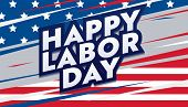 Happy Labor Day Card. National American Holiday Banner. Festive Poster Design With Typography On Col poster