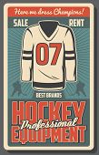 Ice Hockey Sport Game Equipments Retro Vector Poster With Team Player, Jersey, Stick And Puck, Skate poster