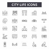 City Life Line Icons, Signs Set, Vector. City Life Outline Concept, Illustration: Life, Building, Ci poster