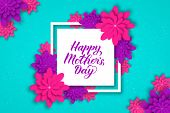 Happy Mothers Day Calligraphy Lettering With Colorful Spring Flowers. Origami Paper Cut Style Vector poster