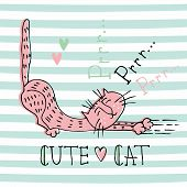 Funny Home Cat In A Cute Doodle Style. Cats Purring. Lettering. Cute Illustration For Kids On Stripe poster