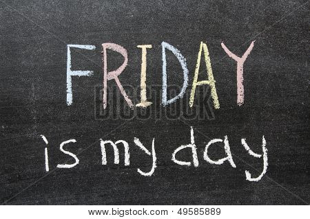 Friday Is My Day